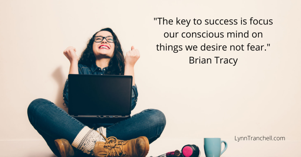 Brian Tracy quote about focus on what you want