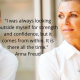 Quote by Anna Freud about strength and confidence come from within