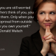 Quote by Neale Donald Walsch about not being worried about approval by others.